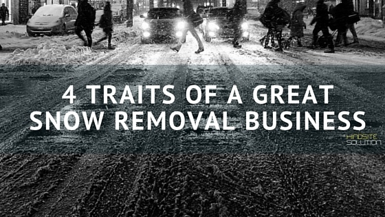 4_Traits_of_a_Great_Snow_Removal_Business